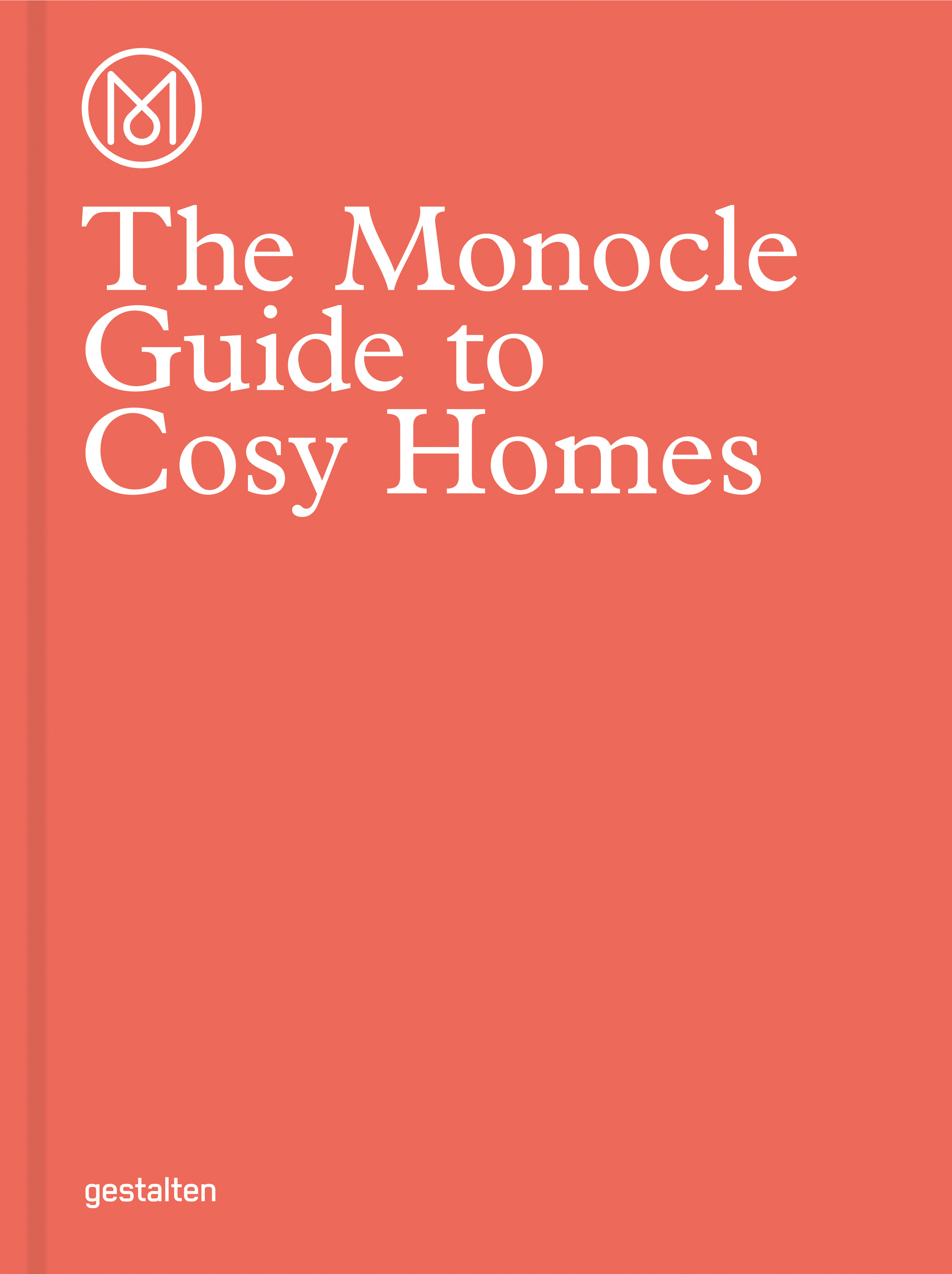 The Monocle Guide To Cosy Homes Mendo